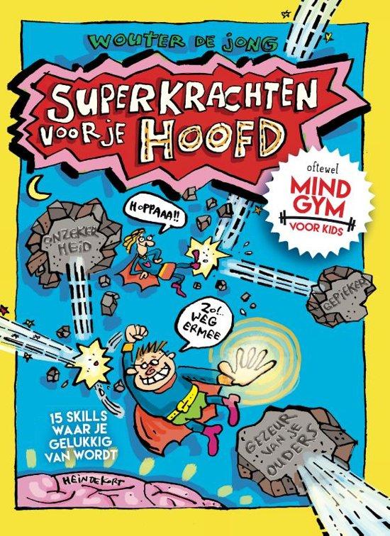 superkrachten voor je hoofd mondgym voor kids leestip juf meester malmberg