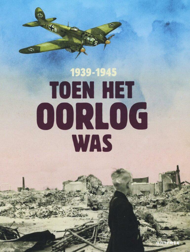Leestip Toen het oorlog was 1939-1945 Juf & Meester Malmberg