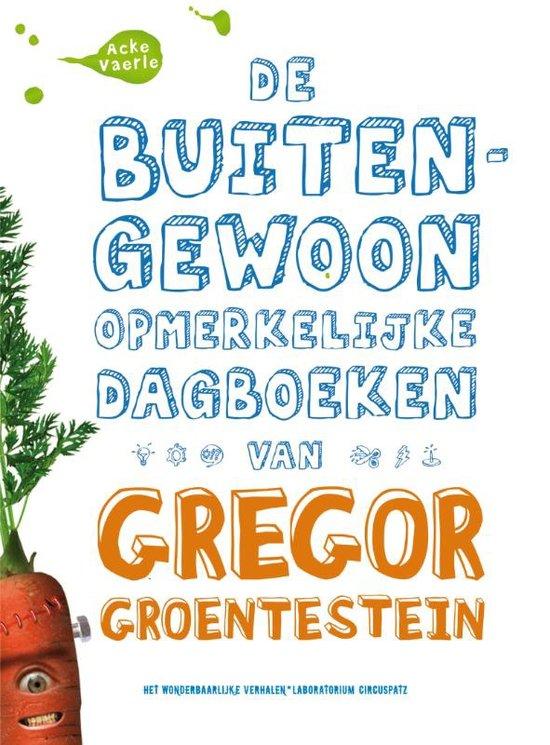 Leestip: De buitengewoon opmerkelijke dagboeken van Gregor Groentestein